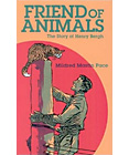 Friend of Animals: The Story of Henry Bergh